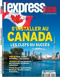 """Page couverture L'Express """"Réussir au Canada"""", juin 18"""